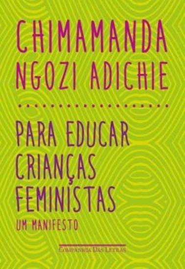 Picture of PARA EDUCAR CRIANCAS FEMINISTAS - UM MANIFESTO