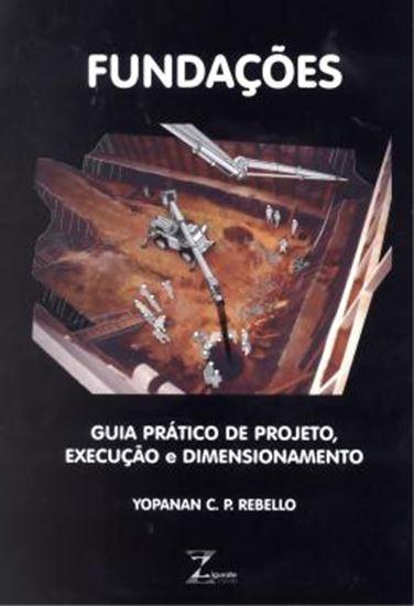 Picture of FUNDACOES - GUIA PRATICO DE PROJETO, EXECUCAO E DIMENSIONAMENTO