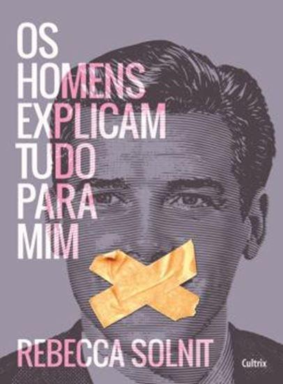 Picture of HOMENS EXPLICAM TUDO PARA MIM, OS
