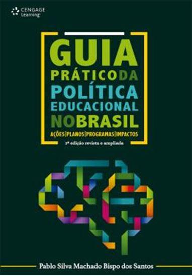Picture of GUIA PRATICO DA POLITICA EDUCACIONAL NO BRASIL - 2º ED