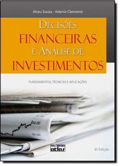 Picture of DECISOES FINANCEIRAS E ANALISE DE INVESTIMENTOS - FUNDAMENTOS, TECNICAS E APLICACOES - 6ª ED