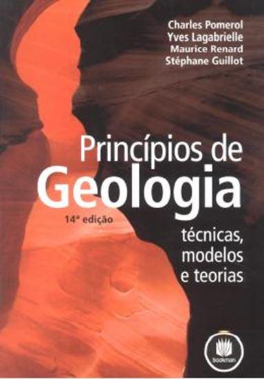 Picture of PRINCIPIOS DE GEOLOGIA - TECNICAS, MODELOS E TEORIAS - 14 º EDICAO