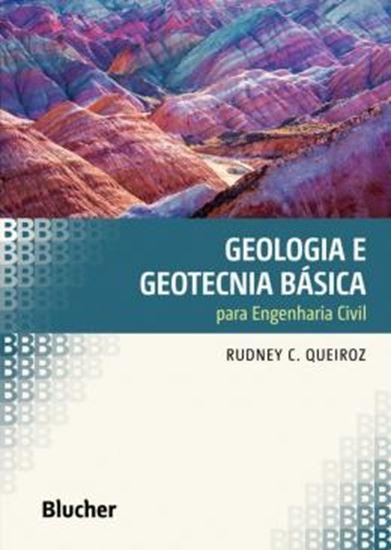 Picture of GEOLOGIA E GEOTECNIA BASICA PARA ENGENHARIA CIVIL