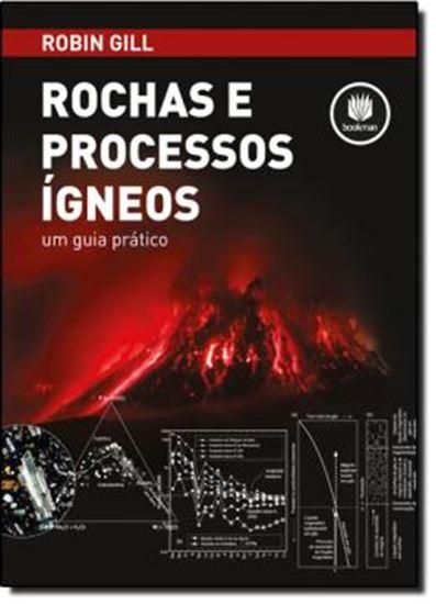 Picture of ROCHAS E PROCESSOS IGNEOS - UM GUIA PRATICO