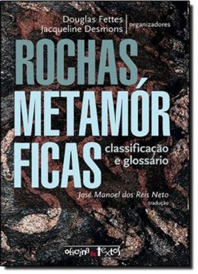 Picture of ROCHAS METAMORFICAS - CLASSIFICACAO E GLOSSARIO
