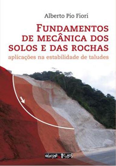 Picture of FUNDAMENTOS DE MECANICA DOS SOLOS E DAS ROCHAS - 3ª ED
