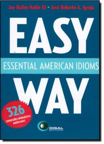 Picture of ESSENTIAL AMERICAN IDIOMS - EASY WAY