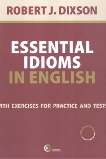 Picture of ESSENTIAL IDIOMS IN ENGLISH - WITH EXERCISES FOR PRACTICE AND TESTS - A NEW REVISED EDITION /  2ND ED