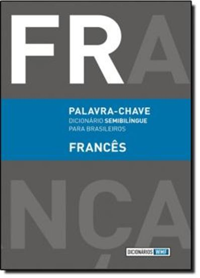 Picture of PALAVRA-CHAVE - FRANCES - DICIONARIO SEMIBILINGUE PARA BRASILEIROS