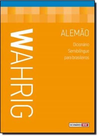 Picture of WAHRIG - DICIONARIO SEMIBILINGUE PARA BRASILEIROS - ALEMAO