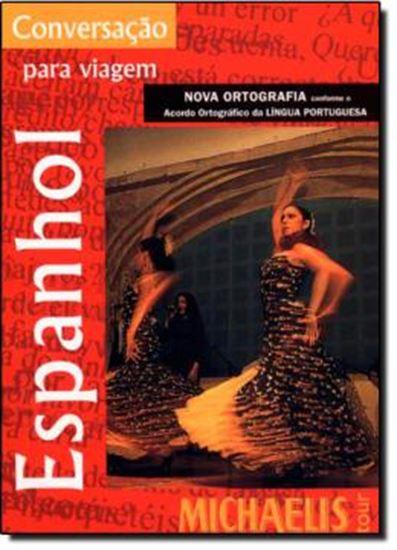 Picture of MICHAELIS TOUR CONVERSACAO PARA VIAGEM - ESPANHOL - NOVA ORTOGRAFIA