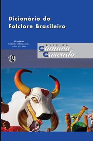 Picture of DICIONARIO DO FOLCLORE BRASILEIRO - 12ª ED