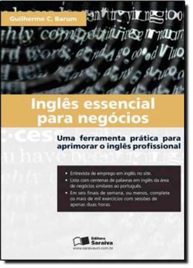 Picture of INGLES ESSENCIAL PARA NEGOCIOS - UMA FERRAMENTA PRATICA PARA APRIMORAR O INGLES PROFISSIONAL