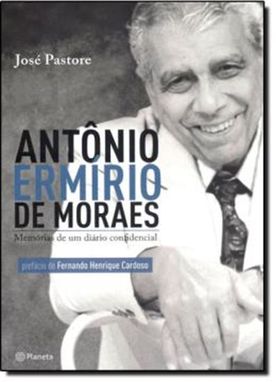 Picture of ANTONIO ERMIRIO DE MORAES - MEMORIAS DE UM DIARIO CONFIDENCIAL