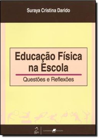 Picture of EDUCACAO FISICA NA ESCOLA - QUESTOES E REFLEXOES
