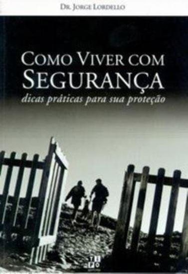 Picture of COMO VIVER COM SEGURANCA - DICAS PRATICAS PARA SUA PROTECAO