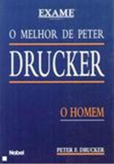Picture of MELHOR DE PETER DRUCKER - O HOMEM