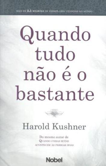 Picture of QUANDO TUDO NAO E O BASTANTE - 2ª ED