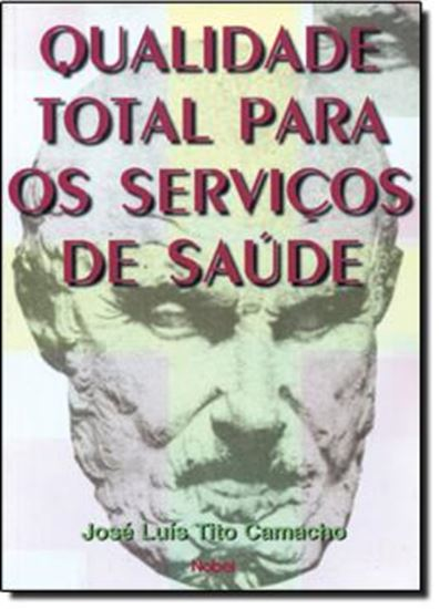 Picture of QUALIDADE TOTAL PARA OS SERVICOS DE SAUDE