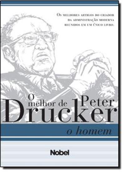 Picture of MELHOR DE PETER DRUCKER: O HOMEM, O   EXAME