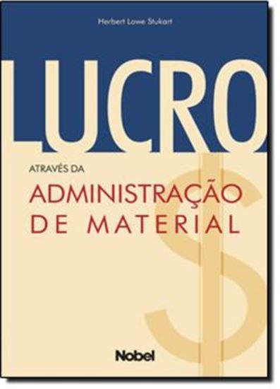 Picture of LUCRO: ATRAVES DA ADMINISTRACAO DE MATERIAL