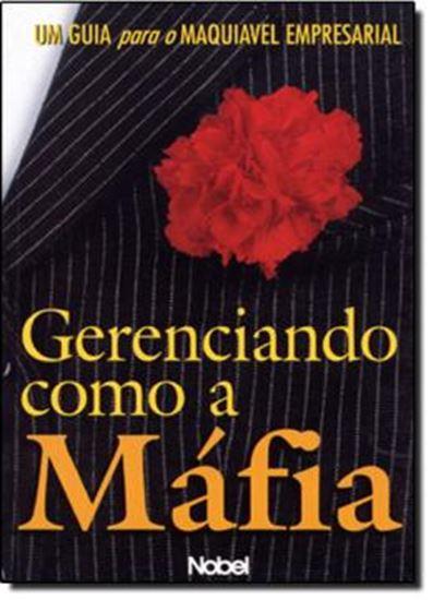 Picture of GERENCIANDO COMO A MAFIA