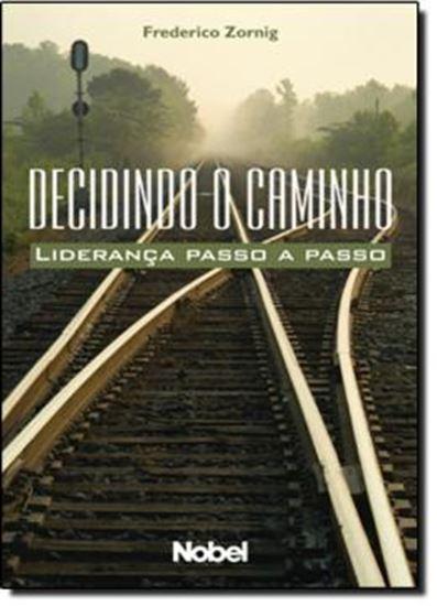 Picture of DECIDINDO O CAMINHO: LIDERANCA PASSO A PASSO