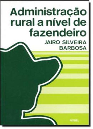 Picture of ADMINISTRACAO RURAL A NIVEL DE FAZENDEIRO