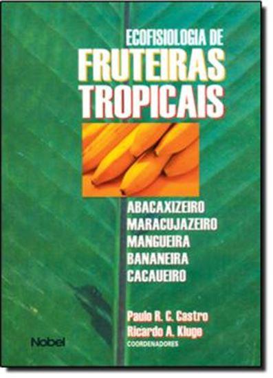 Picture of ECOFISIOLOGIA DE FRUTEIRAS TROPICAIS