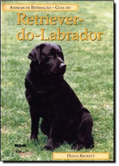 Picture of ANIMAIS DE ESTIMACAO - GUIA DO RETRIEVER DO LABRADOR