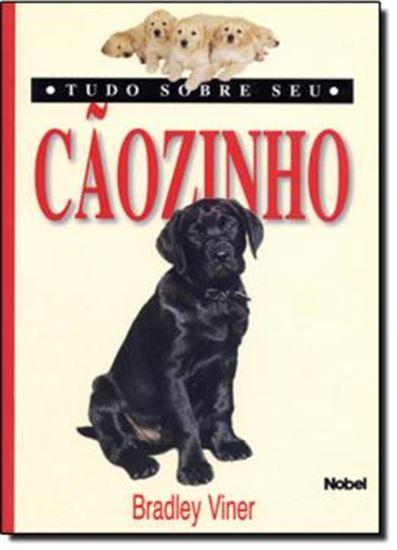 Picture of TUDO SOBRE SEU CAOZINHO