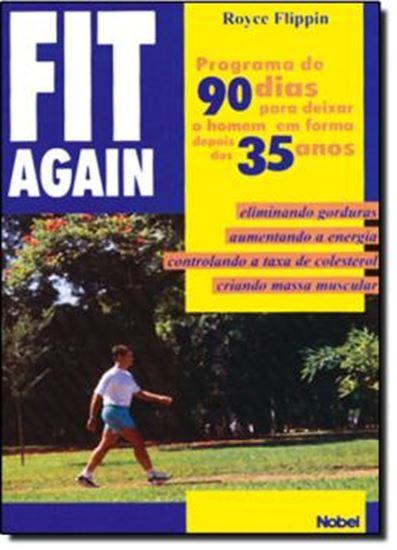 Picture of FIT AGAIN: PROGRAMA DE 90 DIAS PARA DEIXAR O HOMEM EM FORMA