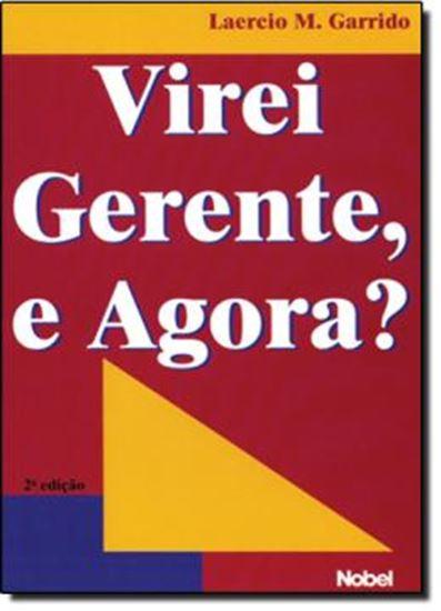 Picture of VIREI GERENTE, E AGORA?