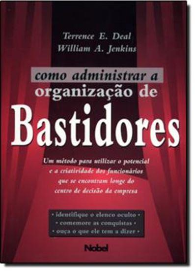 Picture of COMO ADMINISTRAR A ORGANIZACAO DE BASTIDORES
