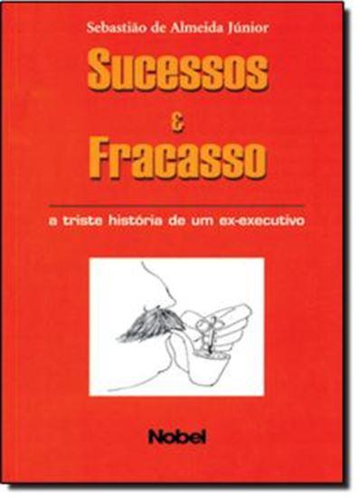 Picture of SUCESSOS & FRACASSO
