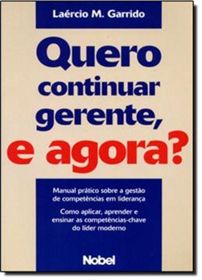 Picture of QUERO CONTINUAR GERENTE, E AGORA?