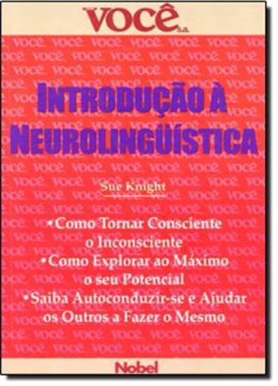 Picture of INTRODUCAO A NEUROLINGUISTICA   VOCE S.A.
