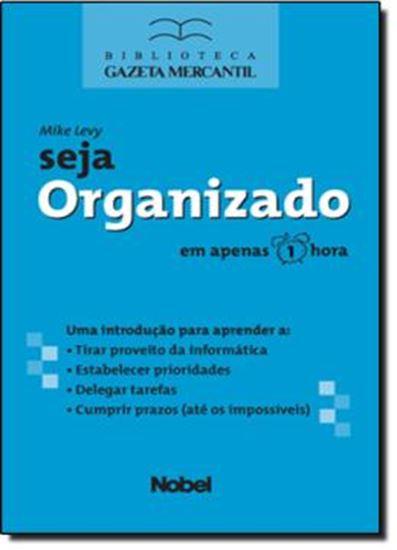 Picture of SEJA ORGANIZADO   SUCESSO EM 1 HORA