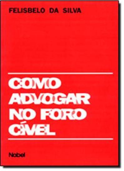Picture of COMO ADVOGAR NO FORO CIVEL
