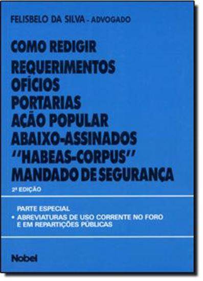 Picture of COMO REDIGIR: REQUERIMENTOS, OFICIOS, PORTARIAS