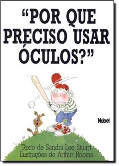Picture of POR QUE PRECISO USAR OCULOS?