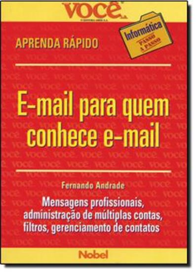 Picture of E MAIL PARA QUEM CONHECE E MAIL   VOCE S.A. INFORMATICA