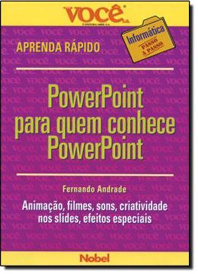 Picture of POWERPOINT PARA QUEM CONHECE POWERPOINT   VOCE S.A. INFORMATICA