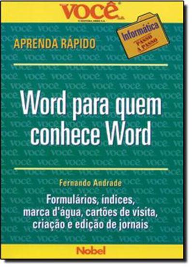 Picture of WORD PARA QUEM CONHECE WORD   VOCE S.A. INFORMATICA