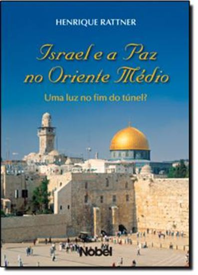 Picture of ISRAEL E A PAZ NO ORIENTE MEDIO