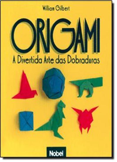 Picture of ORIGAMI: A DIVERTIDA ARTE DAS DOBRADURAS