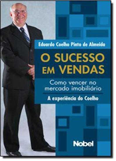 Picture of SUCESSO EM VENDAS, O. COMO VENCER NO MERCADO IMOBILIARIO