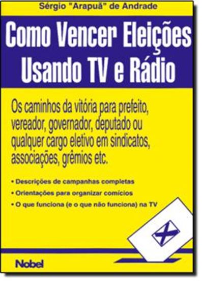 Picture of COMO VENCER ELEICOES USANDO TV E RADIO