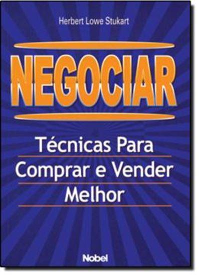 Picture of NEGOCIAR: TECNICAS PARA COMPRAR E VENDER MELHOR