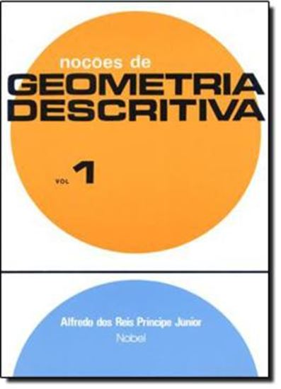 Picture of NOCOES DE GEOMETRIA DESCRITIVA - VOL 1